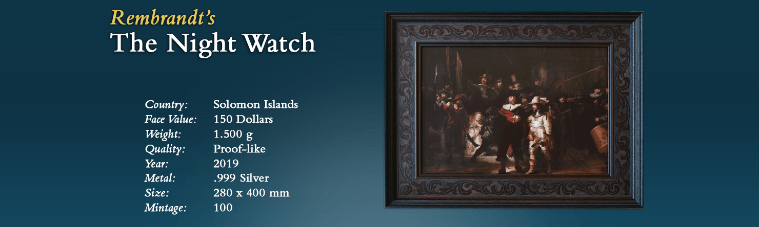 Rembrandt's The Night Watch - Modern Numismatics International